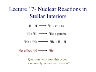 Lecture 17- Nuclear Reactions in Stellar Interiors
