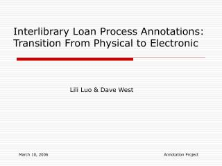 Interlibrary Loan Process Annotations: Transition From Physical to Electronic