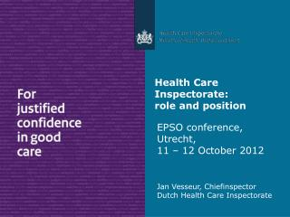 Health Care Inspectorate: role and position