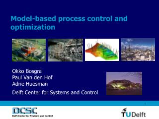 Model-based process control and optimization