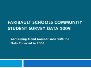 Faribault Schools Community Student Survey Data 2009