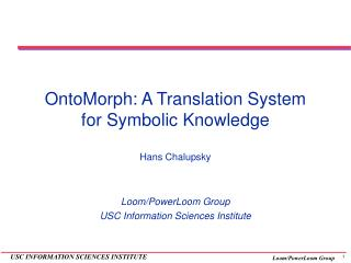 OntoMorph: A Translation System for Symbolic Knowledge
