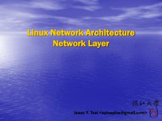 Linux Network Architecture Network Layer