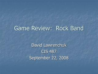 Game Review:  Rock Band