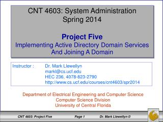 CNT 4603: System Administration Spring 2014 Project Five