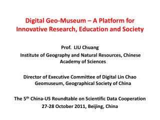 Digital Geo-Museum – A Platform for Innovative Research, Education and Society