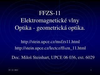 F F ZS-11  Elektromagnetické vlny Optika  -  geometrická optika.