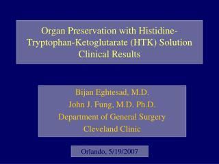 Organ Preservation with Histidine-Tryptophan-Ketoglutarate (HTK) Solution  Clinical Results