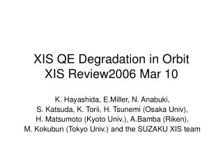 XIS QE Degradation in Orbit XIS Review2006 Mar 10