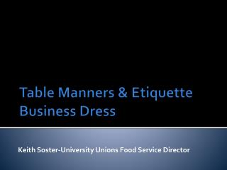 Table Manners & Etiquette Business Dress