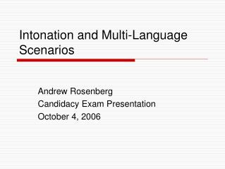 Intonation and Multi-Language Scenarios