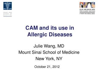 CAM and its use in  Allergic Diseases
