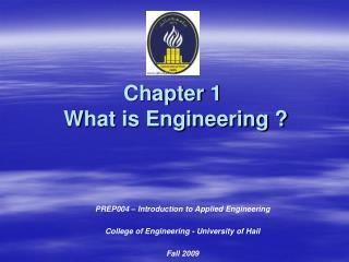 Chapter 1  What is Engineering ?