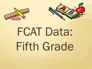 FCAT Data:  Fifth Grade