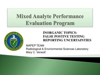 Mixed Analyte Performance  Evaluation Program
