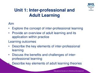 Unit 1: Inter-professional and        Adult Learning