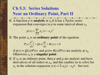 Ch 5.3:  Series Solutions  Near an Ordinary Point, Part II