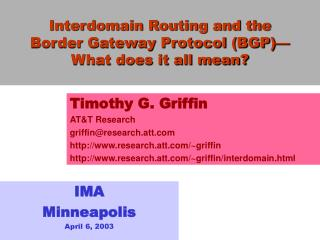 Interdomain Routing and the  Border Gateway Protocol (BGP)— What does it all mean?