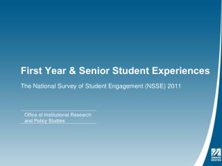 First Year & Senior Student Experiences