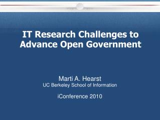 IT Research Challenges to Advance Open Government