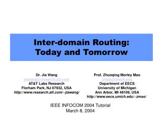 Inter-domain Routing:  Today and Tomorrow