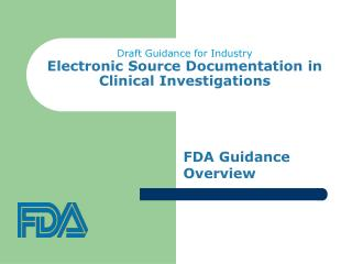 Draft Guidance for Industry Electronic Source Documentation in Clinical Investigations