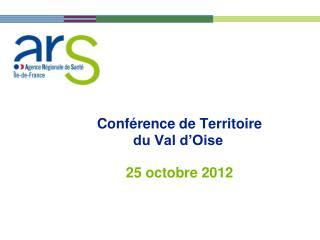 Conférence de Territoire du Val d'Oise 25 octobre 2012