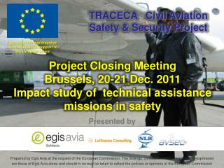 Project Closing Meeting Brussels, 20-21 Dec. 2011