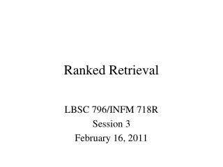 Ranked Retrieval
