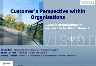 Customer's Perspective within Organisations