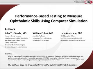 Performance-Based Testing to Measure Ophthalmic Skills Using Computer Simulation