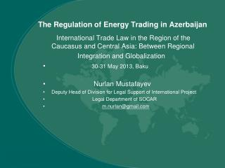 The Regulation of Energy Trading in Azerbaijan