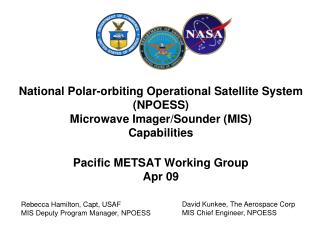 National Polar-orbiting Operational Satellite System (NPOESS) Microwave Imager/Sounder (MIS) Capabilities Pacific METSAT