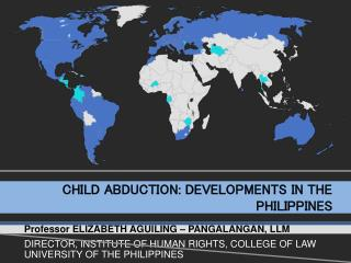 CHILD ABDUCTION: DEVELOPMENTS IN THE PHILIPPINES