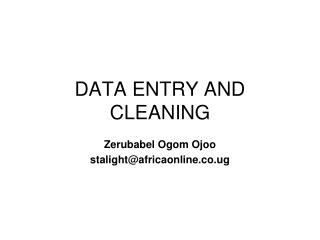 DATA ENTRY AND CLEANING
