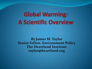 Global Warming: A Scientific Overview