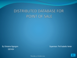 DISTRIBUTED DATABASE FOR POINT OF SALE