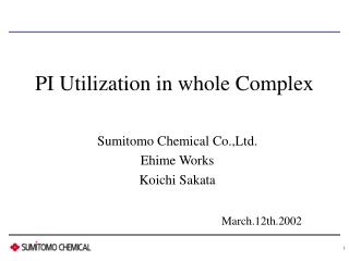 PI Utilization in whole Complex