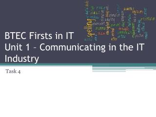 BTEC Firsts in IT Unit 1 – Communicating in the IT Industry