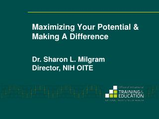Maximizing Your Potential & Making A Difference