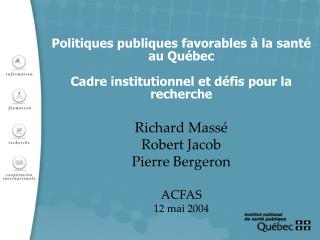 Richard Massé Robert Jacob Pierre Bergeron ACFAS 12 mai 2004