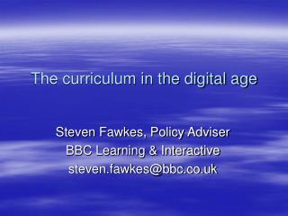 The curriculum in the digital age