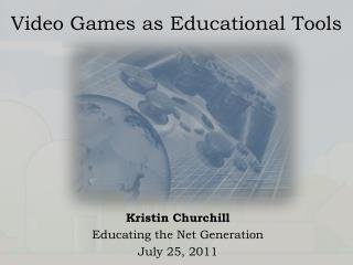 Video Games as Educational Tools