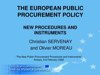 THE EUROPEAN PUBLIC  PROCUREMENT POLICY NEW PROCEDURES AND INSTRUMENTS