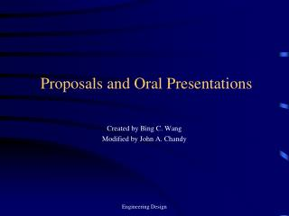 Proposals and Oral Presentations