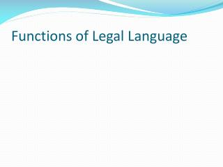 Functions of  Legal  Language