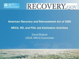 American Recovery and Reinvestment Act of 2009  NRCS, RD, and FSA Job Estimation Activities