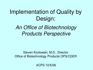 Implementation of Quality by Design:
