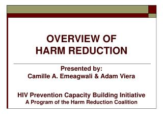 OVERVIEW OF  HARM REDUCTION