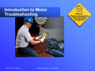 Introduction to Motor Troubleshooting